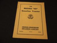 """The Reeves """"40"""" Gasoline Tractor Catalog"""