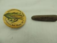 Illinois Corn Show 1908 Celluloid Pinback & Brass Ear Corn Is King Pinback