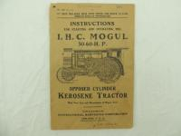 IHC Mogul 30-60 H. P. Starting and Operating Instructions Manual