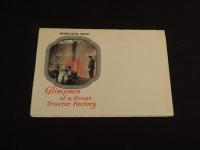 McCormick-Deering Tractors - Glimpses of a Great Tractor Factory Fold Out Mailer