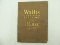 Wallis Certified Tractors and J. I. Case Power Farming Implements Catalog