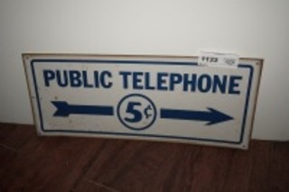 METAL SIGN, PUBLIC TELEPHONE 5 CENTS