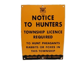 ONTARIO NOTICE TO HUNTERS SSP SIGN