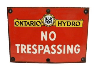 VINTAGE ONTARIO HYDRO NO TRESPASSING SSP SIGN