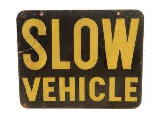 SLOW VEHICLE S/S PAINTED METAL SIGN