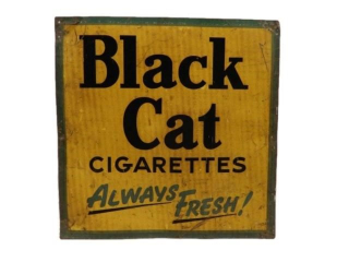 BLACK CAT CIGARETTES ALWAYS FRESH! SST SIGN