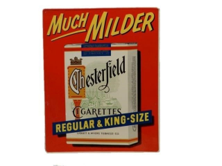 "CHESTERFIELD CIGARETTES ""MUCH MILDER"" SST SIGN"