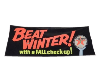 RARE TEXACO BEAT WINTER WITH FALL TUNE-UP BANNER