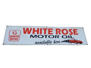 WHITE ROSE MOTOR OIL AVAILABLE HERE VINYL BANNER