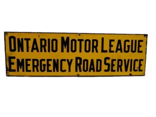 ONTARIO MOTOR LEAGUE EMERGENCY SERVICE SSP SIGN