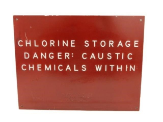 CHLORINE STORAGE DANGER CAUSTIC CHEMICAL SIGN