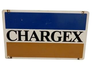 CHARGEX D/S ALUMINUM SIGN