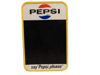 "PEPSI ""SAY PEPSI PLEASE"" EMBOSSED SST CHALKBOARD"