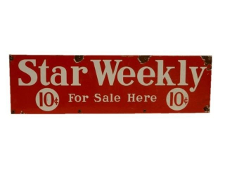 STAR WEEEKLY 10 CENT FOR SALE HERE SSP SIGN