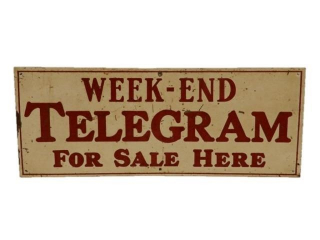 "TELEGRAM ""WEEK-END"" FOR SALE HERE S/S METAL SIGN"