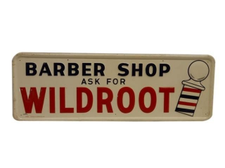 "1956 BARBER SHOP ""ASK FOR WILDROOT"" SST SIGN"