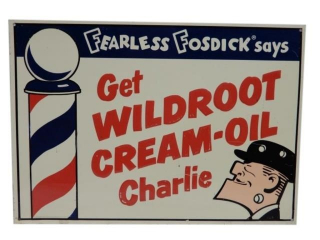 "GET WILDROOT CREAM-OIL"" CHARLIE"" SST EMBOSSED SIGN"