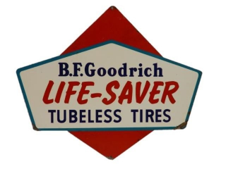B.F. GOODRICH LIFE SAVER TUBELESS TIRES SST SIGN