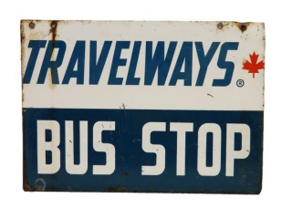 CANADA TRAVELWAYS BUS STOP D/S PAINTED METAL SIGN