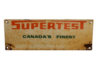 "SUPERTEST""CANADA'S FINEST"" D/S METAL RACK TOP SIGN"
