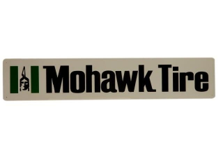 MOHAWK TIRE S/S ALUMINUM SIGN / PACKAGING / NOS