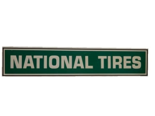 NATIONAL TIRES EMBOSSED SST SELF FRAMED SIGN