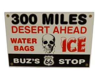 300 MILES BUZ'S ROUTE 66 STOP AHEAD SSP SIGN