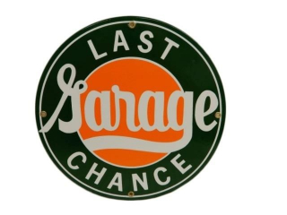 LAST CHANCE GARAGE SSP SIGN - NEW