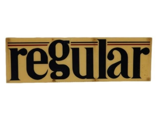 REGUALR GASOLINE S/S PLEXIGLASS SIGN