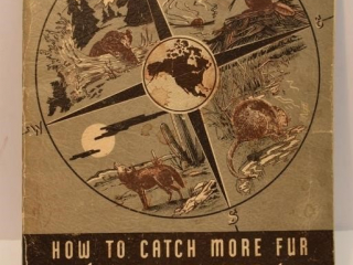 "1940's ""How to Catch More Fur with Oneida Victor"