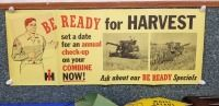"International Harvester ""Be Ready for Harvest"" NOS paper dealer poster"