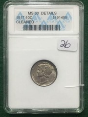 1917 ANACS MS60 Cleaned 10 Cent