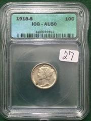 1918-S ICG AU50 10 Cent