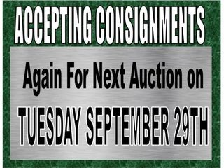 CLOSED ACCEPTING CONSIGNMENTS FOR FALL AUCTION