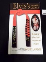 Elvis  Karate legacy book by Wayne Carman