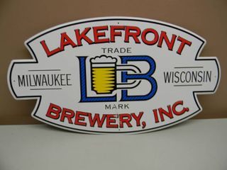 LAKEFRONT BREWERY INC MILWAUKEE WISCONSIN TIN SIGN - VERY COOL SIGN!!!!! - APPROX 23