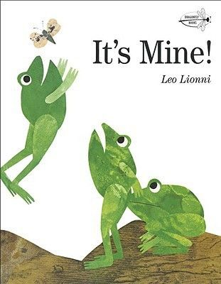 It s Mine    by leo lionni  Paperback