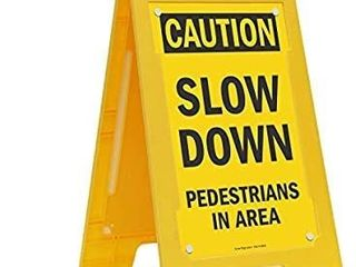 Caution   Slow Down  Pedestrians In Area  Folding Floor Sign By SmartSign   25  x 12  Plastic