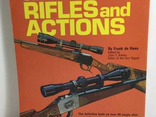 SINGLE SHOT RIFLES AND ACTIONS