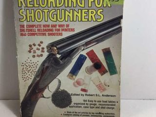 RELOADING FOR SHOTGUNNER'S BOOK