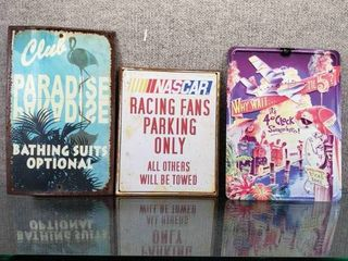 lot of 3 Metal Signs   Nascar  Club Paradise  5 O Clock Somewhere   Various sizes