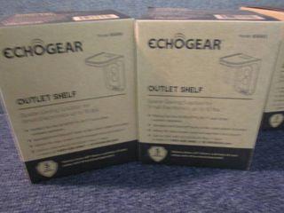 2 EchoGear Outlet Shelves...