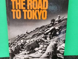 The Road To Tokyo WWII Hardback Book