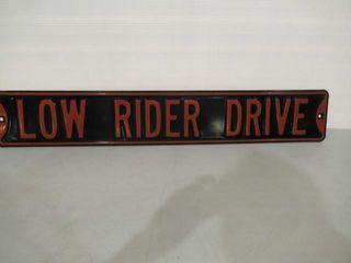 Metal lowrider Sign 6  x 36