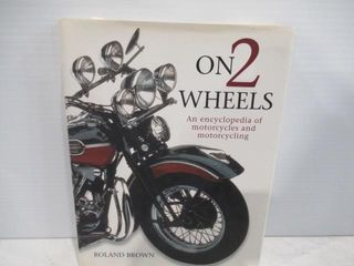 On 2 Wheels All Motorcycles 250 Pages