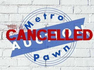 October 3  2020 Pawn Shop Auction Cancelled