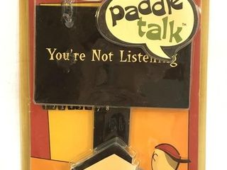 New You?re Not Listening Paddle Talk Paddle