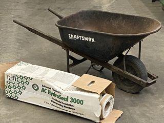 Lot Of (1) Craftsman Wheel Barrow & (1) Near Full Spool Of Waterproofing Membrane