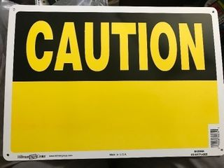 lot 6 new caution signs made of aluminum not plastic so will not deteriorate