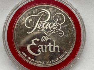 One OUNCE  999 Fine SIlVER   Peace On Earth Coin
